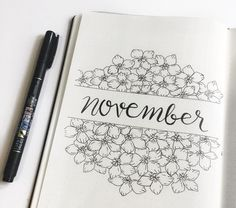Bullet journal monthly cover page, November cover page, floral drawing, brush lettering. @maryberrystudy