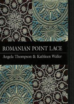 Romanian Point Lace by Thompson & Waller - Jimali McKinnon - Picasa ウェブ アルバム Knitting Stiches, Knitting Books, Crochet Books, Lace Knitting, Irish Crochet, Crochet Motif, Crochet Lace, Needle Lace, Bobbin Lace