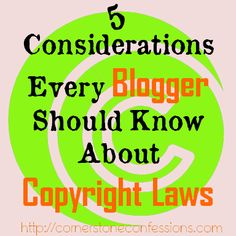 5 Considerations Every Blogger Should Know About Copyright Laws