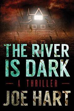 The River Is Dark by Joe Hart http://www.amazon.com/dp/B00K2EOONS/ref=cm_sw_r_pi_dp_V7FGvb0Z407NV