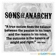 Sons of Anarchy Quotes and Images- deb I seen something about John Teller's journal being published after the series ends