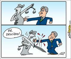 Nani Humor: DELCÍDIO E A JUSTIÇA