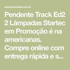 Pendente Track Ed2 2 Lâmpadas Startec em Promoção é na americanas. Compre online com entrega rápida e segura! Graphite