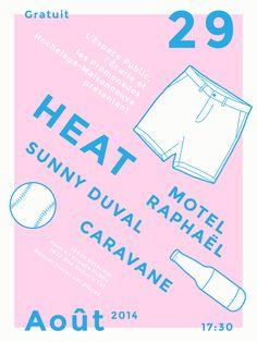 Affiche de fin de l'été. Heat, Motel Raphaël, Sunny Duval et Caravane le 29 août 2014 à Montréal.