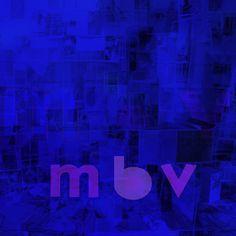 My Bloody Valentine - MBV, Grey