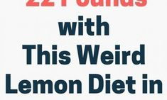 How I Lost 22 Pounds with This Weird Lemon Diet in Just 2 Weeks Lose 15 Pounds, Losing 10 Pounds, Cheek Fat, Clean Arteries, Baking With Coconut Oil, Weight Charts, Lemon Diet, Baking Soda Shampoo, Best Teeth Whitening