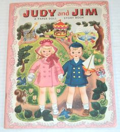 UNUSED 1948 JUDY AND JIM: A PAPER DOLL Story Book by HILDA MILOCHE & WILMA KANE | Books, Antiquarian & Collectible | eBay!
