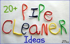 20+ Pipe Cleaner Crafts and Activities. Youll never believe everything you can do with pipe cleaners. From art to learning activities and everything in between.
