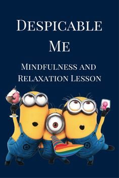 FREE Despicable Me mindfulness lesson plan