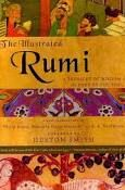 The Illustrated Rumi - A Treasury of Wisdom from the Poet of the Soul