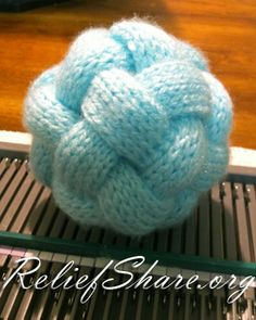 Braided knitted ball for charity pattern – children love these! | Relief Share News - Charity blog