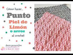 Cómo hacer el Punto Piel de limón o Punto Arroz al crochet, My Crafts and DIY Projects