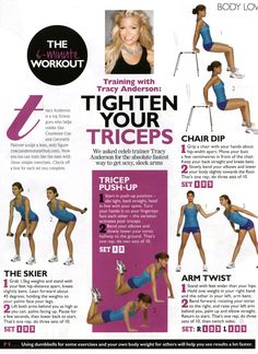 triceps with Tracy Anderson you can find these in cosmo. They seem simple but upping your reps and doing them daily you'll see a difference in no time.