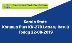 Looking for Kerala Karunya Plus Lottery Result? Karunya plus lottery no.