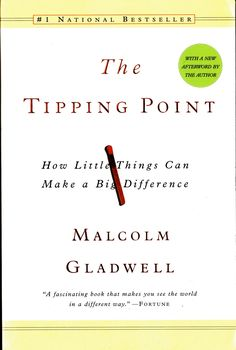 "One of our favorite books about change and marketing: ""The Tipping Point"" by Malcolm Gladwell"
