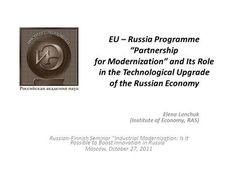 """EU – Russia Programme """"Partnership for Modernization"""" and Its Role in the Technological Upgrade of the Russian Economy Elena Lenchuk (Institute of Economy,> Oil And Gas, Kazakhstan, Russia, English, Self, English Language"""