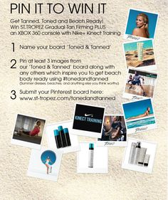 PIN IT FOR A CHANCE TO WIN IT  Win the ultimate toned & tanned goody bag?  1.Follow us on Pinterest. 2. Name your board 'Toned & Tanned'. 3. Pin at least 3 images from our 'Toned and Tanned' board along with any others which inspire you to get beach body ready (summer dresses, beaches, and anything else you think worthy) using #tonedandtanned 4. Upload the link to your Pinterest board to www.st-tropez.com/tonedandtanned    Visit here (www.st-tropez.com/tonedandtanned) for official rules