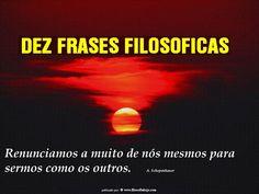 BIOGRAFIAS E COISAS .COM: DEZ FRASES FILOSOFICAS