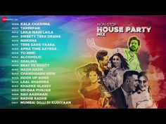 Party Songs, Bollywood Party, Party Mix, Non Stop, House Party, Maine, India, Youtube, Music Industry