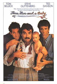 THREE MEN AND A BABY movie review starring Ted Danson, Tom Selleck, and Steve Guttenberg!