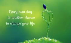 Another Day Another Chance Quotes - New Day Positive Good Morning Quotes Hd Collections Free Downl on Good Morning Another Day Blessing Uplifti Rumi Love Quotes, Hd Quotes, Inspirational Quotes, Wisdom Quotes, Motivational Quotes, Life Quotes, Healing Quotes, Spiritual Quotes, Another Chance Quotes