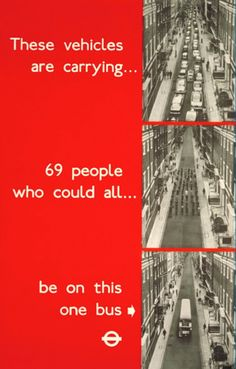 From 1969, much-imitated public transit agitprop from London Transport. Click image to see a dozen similar posters via Planetizen & visit the slowottawa.ca boards >> http://www.pinterest.com/slowottawa/