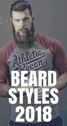 BEARD STYLES YOU CAN TRY IN 2018. #beard #beards