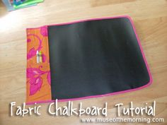 Fabric Chalkboard Tutorial - Muse of the Morning PDF Sewing Patterns