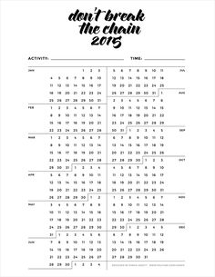 Free Printable Don't Break the Chain {Habit Tracker} Calendar 2015   Karen Kavett