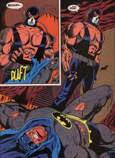 """""""Broken and done,"""" - Bane in Knightfall - my all-time favorite character"""