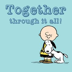 'Together Through it All', Love Always Wins, Charlie Brown and Snoopy Meu Amigo Charlie Brown, Charlie Brown And Snoopy, Peanuts Cartoon, Peanuts Snoopy, Snoopy Hug, Snoopy Beagle, Beagle Dog, Peanuts Comics, Snoopy Pictures