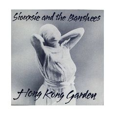 Siouxsie and the Banshees: Punk 45: The Singles Cover Art Of Punk 1976 80 at Juno Records