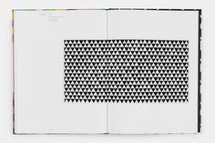 Bridget Riley: Works 1981–2015, Texts by Robert Kudielka and Richard Shiff, David Zwirner Books, New York - London, 2016. Designed by Michael Dyer