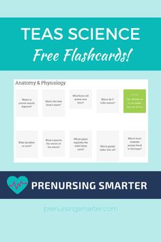 Get free flashcards to help you study for the ATI TEAS Science Section!