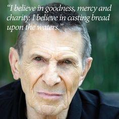 Inspiring quotes from actor Leonard Nimoy, who inspired millions with his kind and motivating words throughout the years.