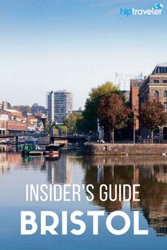 A local's guide to exploring Bristol, England. Best things to do + where to eat and drink, as told by a local. Best of travel in the United Kingdom. | Blog by HipTraveler: Bookable Travel Stories from the World's Top Travelers