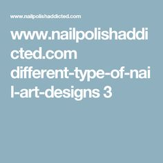 www.nailpolishaddicted.com different-type-of-nail-art-designs 3