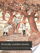 Everyday number stories  Gentle, Charlotte Mason friendly math book, mental math/word problems X