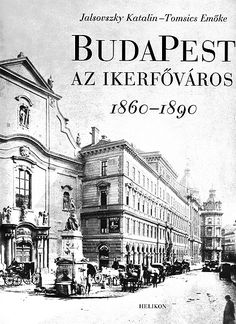 Budapest, Hungary, Old Photos, Emo, Louvre, Street View, Egy Nap, Travel, Perspective
