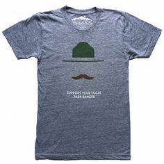 Support Your Local Park Ranger T-Shirt
