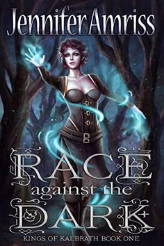 Race Against the Dark (Kings of Kal'brath Book 1) Magelig... https://www.amazon.com/dp/B01CCIHK32/ref=cm_sw_r_pi_awdb_x_09vHybN8V7V2Z