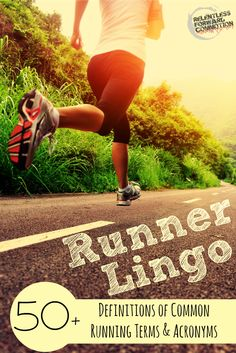 Runner Lingo  50+ Definitions of Common Running Terms & Acronyms