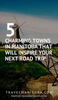 5 cute and quaint towns in Manitoba that will inspire your next road trip Calgary, Toronto, Canada Summer, Northern Lights Tours, Canadian Travel, Visit Canada, Roadside Attractions, Explore Travel, Summer Travel