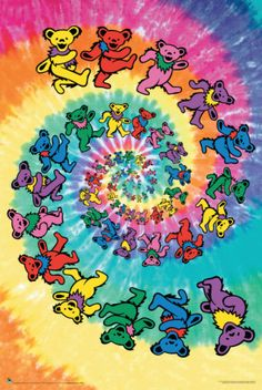 vintage retro classic rock psychedelic concert poster - Grateful Dead - always loved this image of the tie dye w/ the dancing bears.  have a shirt of it.