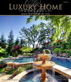 Luxury Home Magazine Sacramento Issue 7.3 | Flickr - Photo Sharing!
