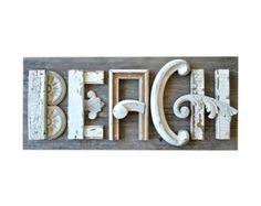 beach assemblage | BEACH sign, architectural salvage, mixed media assemblage, typography ...