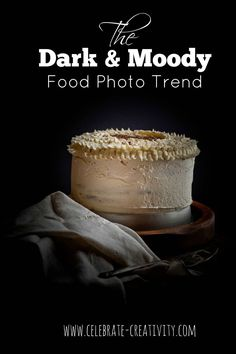 A closer look at the dark and moody trend in food photography.
