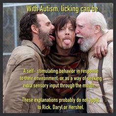 Autism, licking and the Walking Dead