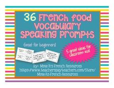 Need a FUN, FREE way to practice food vocabulary in French class? Kids love this, because they get to get up and move!This set of 36 questions is perfect for beginners who need more practice with food vocabulary, -er verbs, preferences, and full sentence responses.