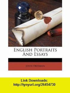 English Portraits And Essays (9781178535099) John Freeman , ISBN-10: 1178535096  , ISBN-13: 978-1178535099 ,  , tutorials , pdf , ebook , torrent , downloads , rapidshare , filesonic , hotfile , megaupload , fileserve